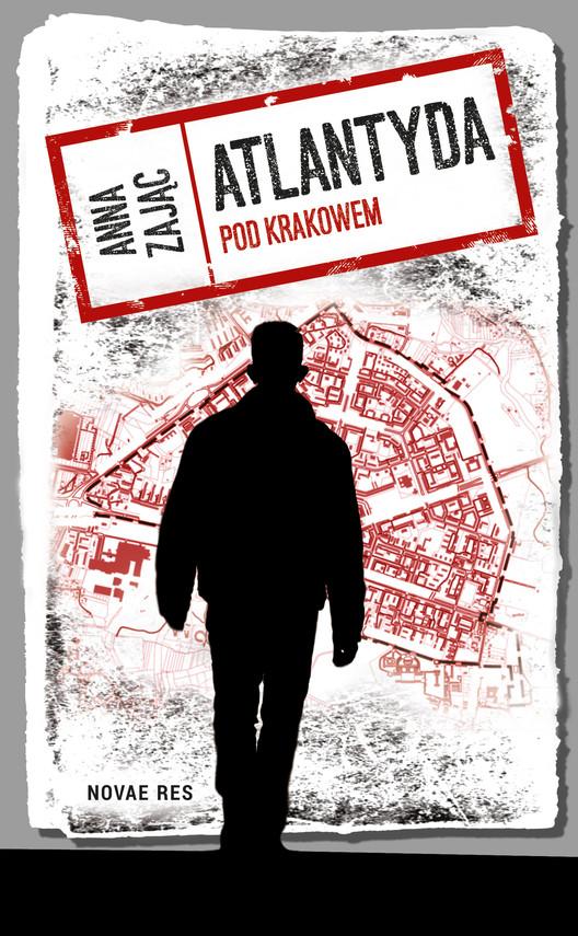 okładka Atlantyda pod Krakowem, Ebook   Anna  Zając
