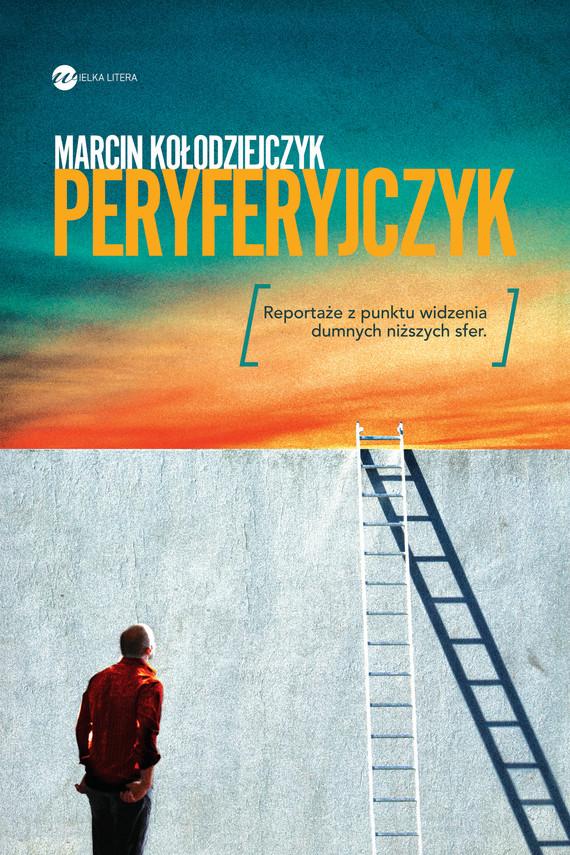 okładka Peryferyjczykebook | epub, mobi | Marcin Kołodziejczyk