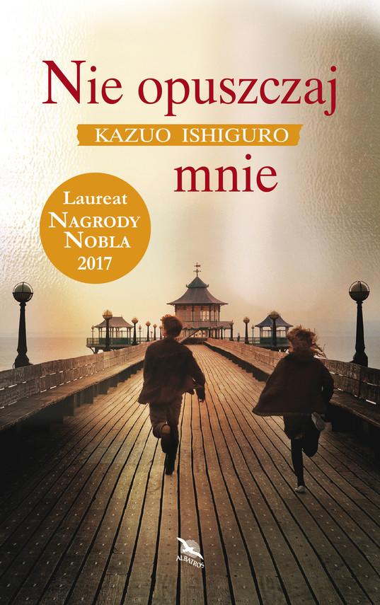 okładka Nie opuszczaj mnieebook | epub, mobi | Kazuo Ishiguro
