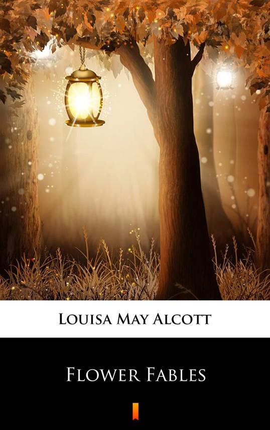 okładka Flower Fables, Ebook | Louisa May Alcott