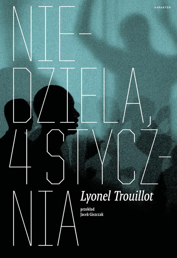 okładka Niedziela, 4 stycznia, Ebook | Lyonel Trouillot