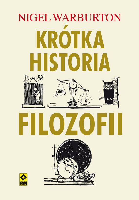 okładka Krótka historia filozofiiebook | epub, mobi | Nigel Warburton