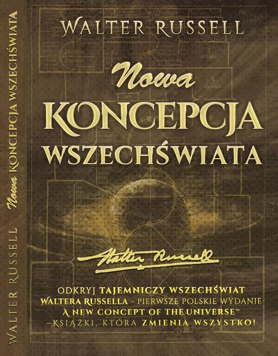 okładka Nowa Koncepcja Wszechświataebook | pdf | dr Walter  Russell