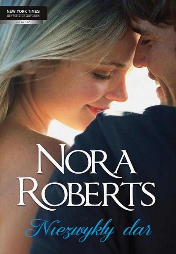 okładka Niezwykły dar, Ebook   Nora Roberts
