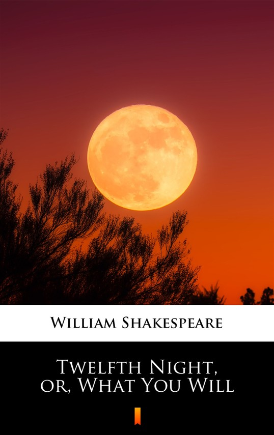 okładka Twelfth Night, or, What You Will, Ebook | William Shakespeare