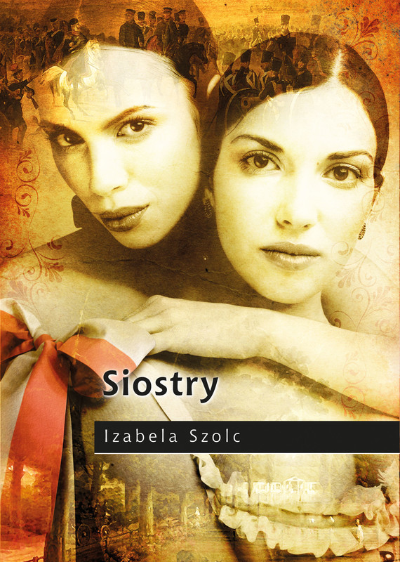 okładka Siostry, Ebook | Izabela Szolc