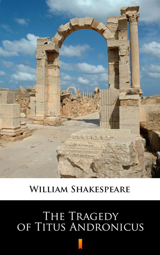 okładka The Tragedy of Titus Andronicus, Ebook | William Shakespeare