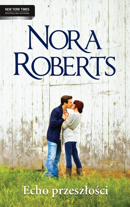 okładka Echo przeszłości, Ebook   Nora Roberts