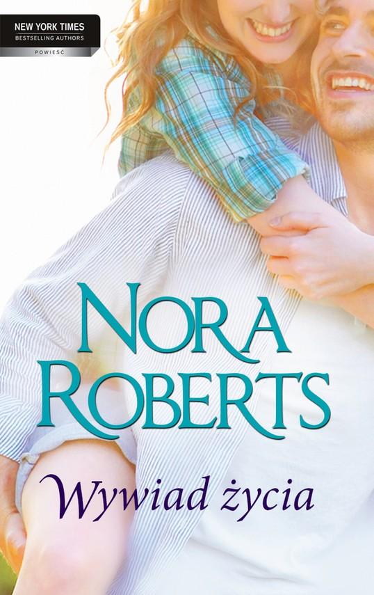 okładka Wywiad życia, Ebook | Nora Roberts