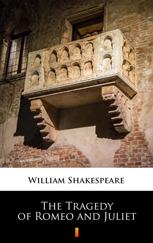 okładka The Tragedy of Romeo and Juliet, Ebook | William Shakespeare