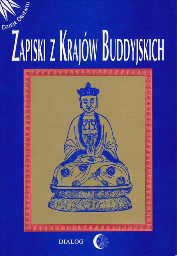 okładka Zapiski z krajów buddyjskich, Ebook   Opracowanie zbiorowe
