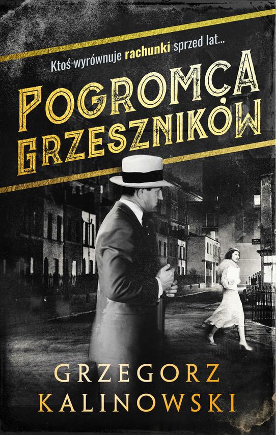 okładka Pogromca grzeszników, Ebook   Grzegorz Kalinowski