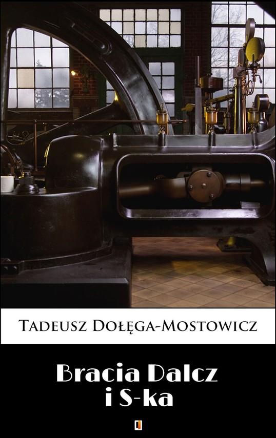 okładka Bracia Dalcz i S-ka, Ebook | Tadeusz Dołęga-Mostowicz