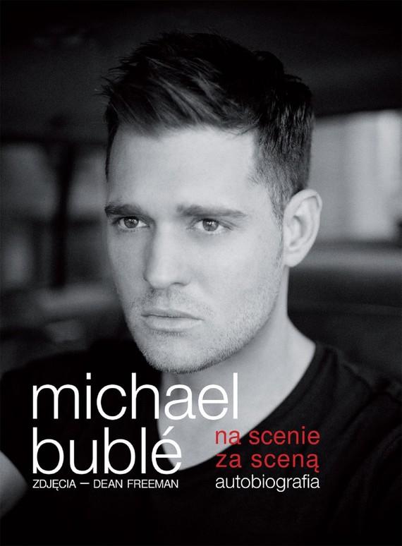 okładka Na scenie, za scenąebook | epub, mobi | Michael Buble