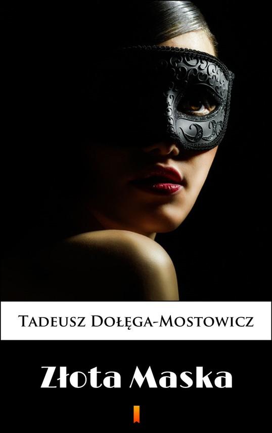 okładka Złota Maska, Ebook | Tadeusz Dołęga-Mostowicz