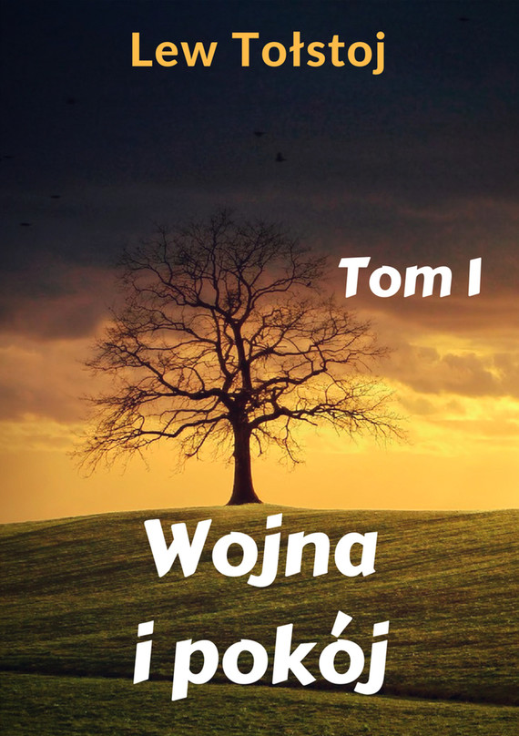 okładka Wojna i pokój. Tom 1, Ebook | Lew Tołstoj