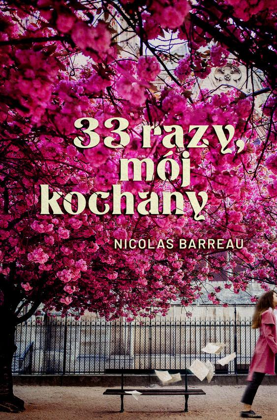 okładka 33 razy, mój kochany, Ebook | Nicolas Barreau