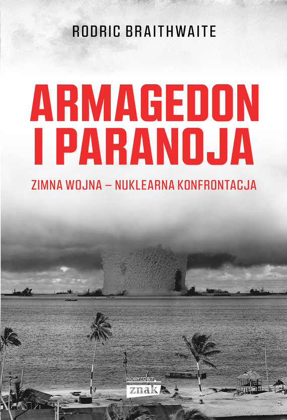 okładka Armagedon i Paranojaebook   epub, mobi   Rodric Braithwaite