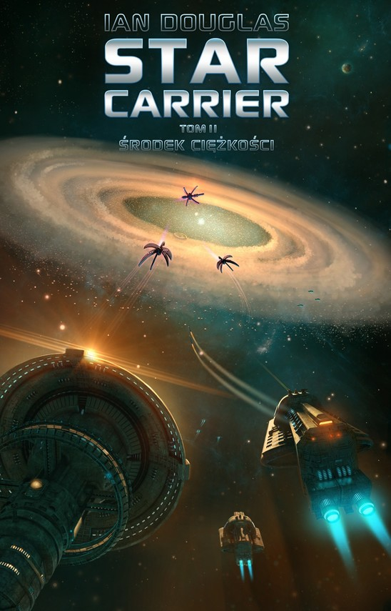 okładka Star Carrier. Tom 2.  Środek ciężkości, Ebook   Ian Douglas