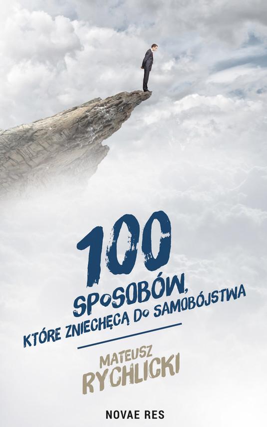 okładka 100 sposobów, które zniechęcą do samobójstwaebook   epub, mobi   Mateusz Rychlicki