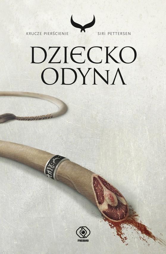 okładka Krucze pierścienie (#1). Dziecko Odyna, Ebook | Siri Pettersen