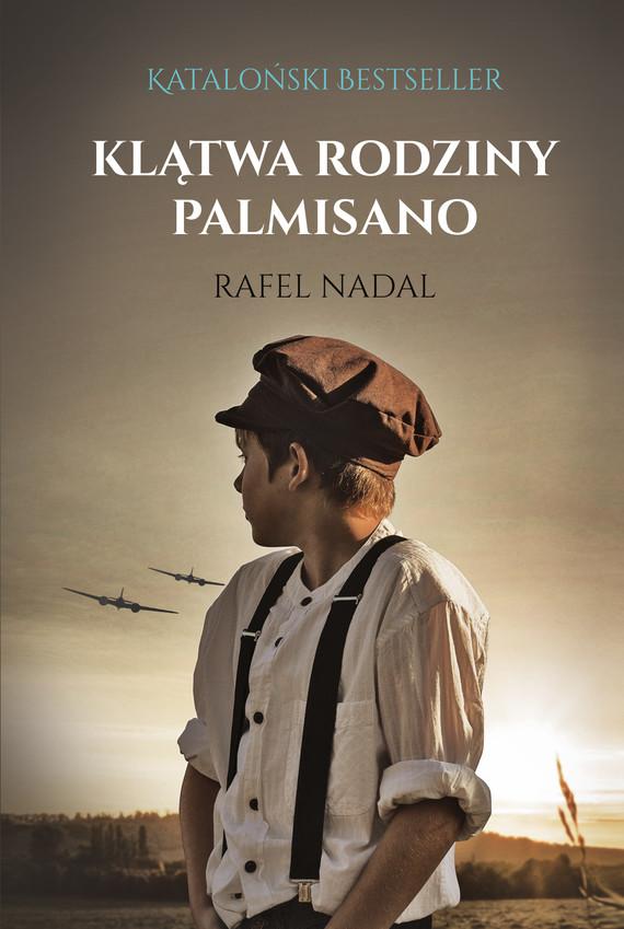 okładka Klątwa rodziny Palmisanoebook | epub, mobi | Rafel Nadal