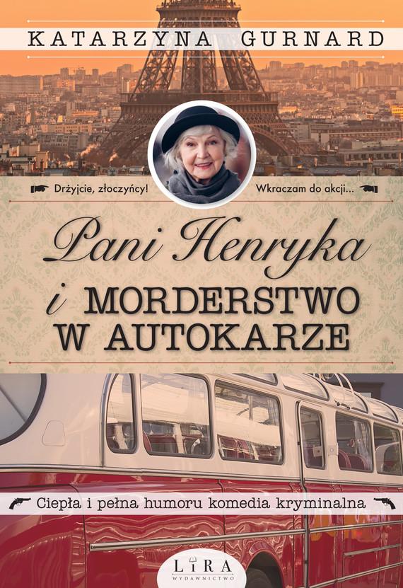 okładka Pani Henryka i morderstwo w autokarze, Ebook   Gurnard Katarzyna