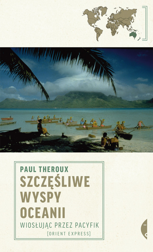 okładka Szczęśliwe wyspy Oceanii. Wiosłując przez Pacyfik, Ebook | Paul Theroux