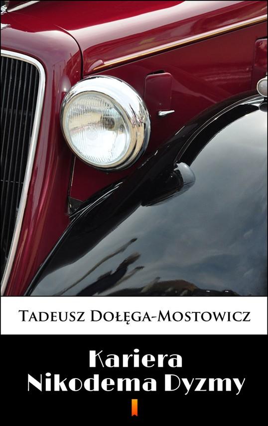 okładka Kariera Nikodema Dyzmy, Ebook | Tadeusz Dołęga-Mostowicz