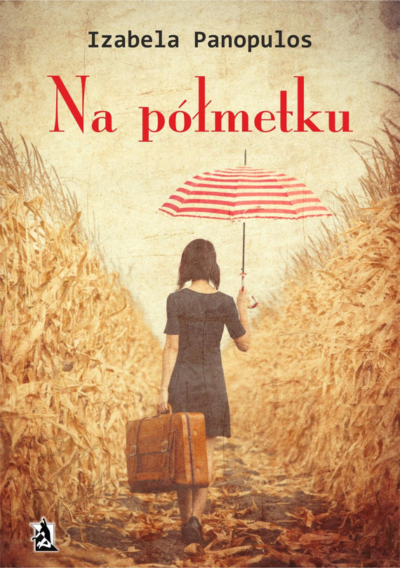 okładka Na półmetku, Ebook | Izabela Panopulos