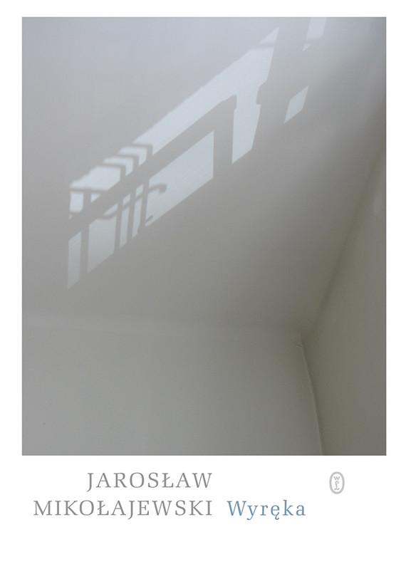 okładka Wyrękaebook   epub, mobi   Jarosław Mikołajewski