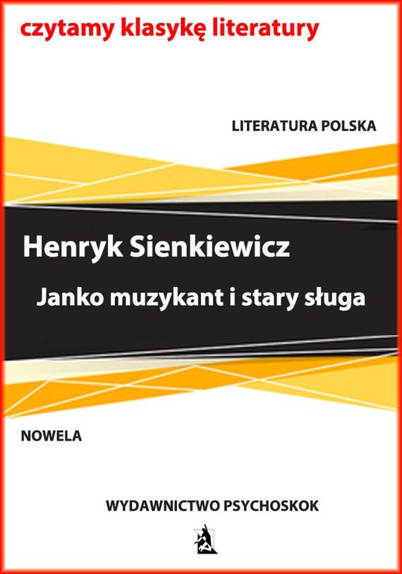 okładka Janko muzykant i stary sługa, Ebook | Henryk Sienkiewicz