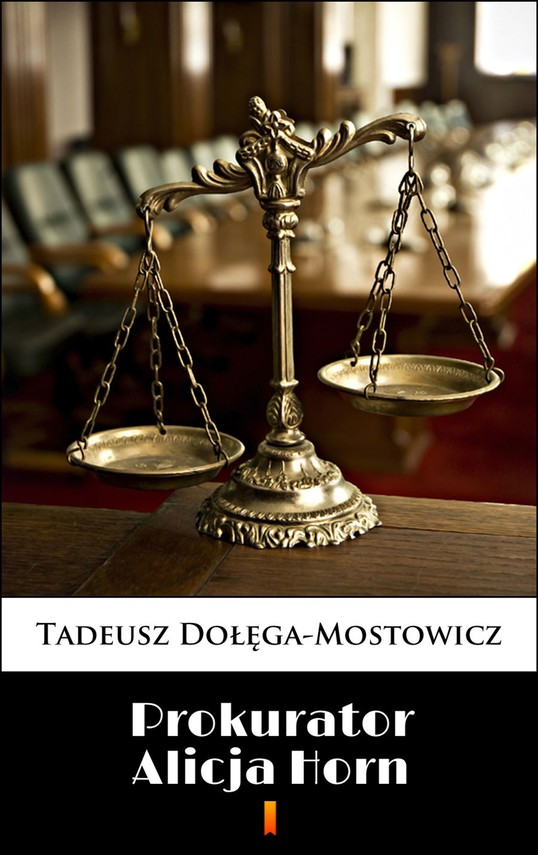 okładka Prokurator Alicja Horn, Ebook | Tadeusz Dołęga-Mostowicz