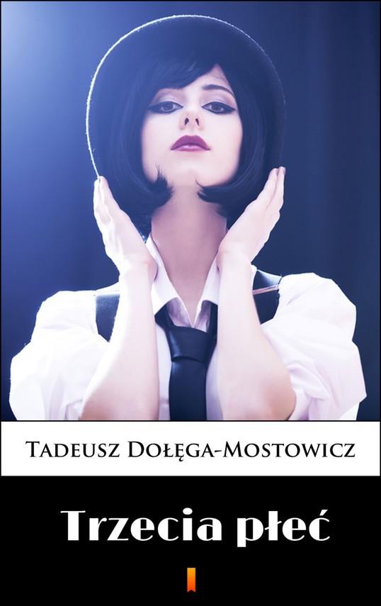 okładka Trzecia płeć, Ebook | Tadeusz Dołęga-Mostowicz