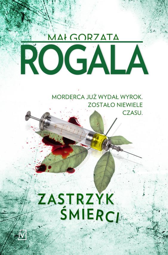 okładka Zastrzyk śmierciebook | epub, mobi | Małgorzata  Rogala