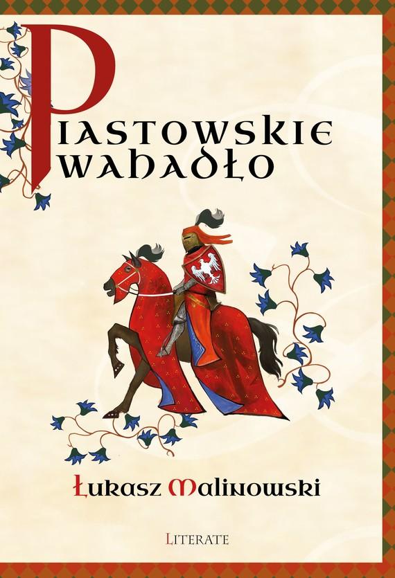 okładka Piastowskie wahadłoebook | epub, mobi | Łukasz Malinowski