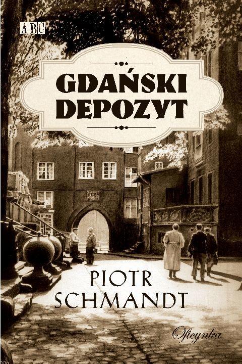 okładka Gdański depozytebook | epub, mobi | Piotr Schmandt