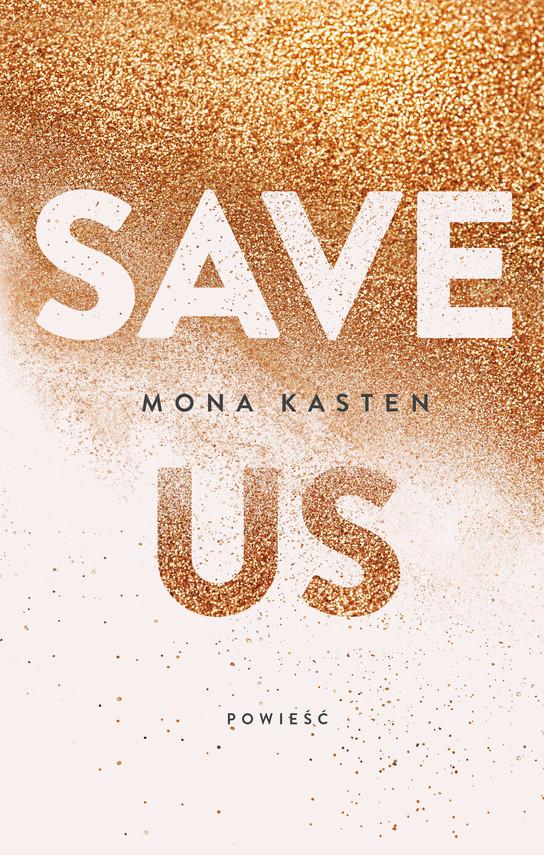 okładka Save usebook | epub, mobi | Mona  Kasten
