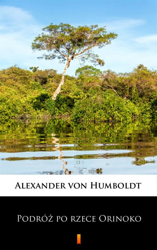 okładka Podróż po rzece Orinokoebook   epub, mobi   Alexander von Humboldt
