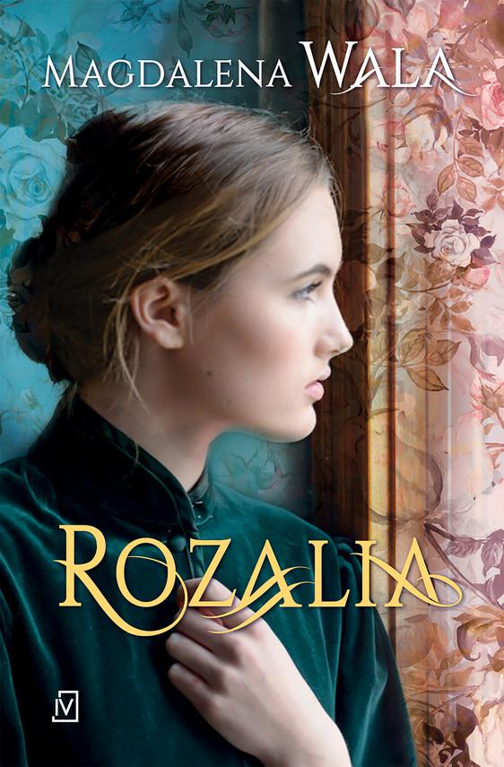 okładka Rozalia, Ebook   Magdalena Wala