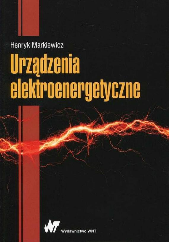 okładka Urządzenia elektroenergetyczneebook   pdf   Henryk Markiewicz