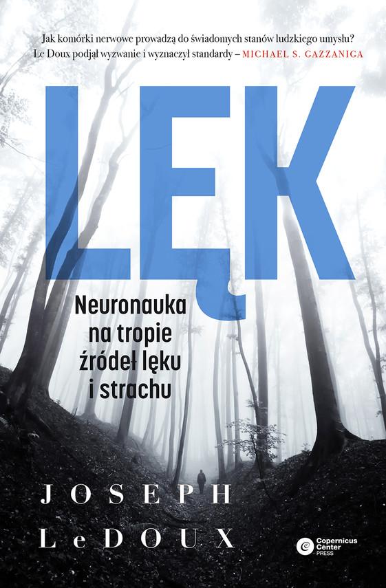 okładka Lęk. Neuronauka na tropie źródeł lęku i strachu, Ebook | Joseph LeDoux