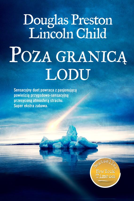 okładka Poza granicą lodu, Ebook | Lincoln Child, Douglas Preston