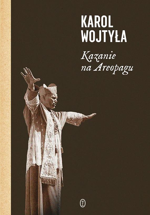 okładka Kazanie na Areopagu. 13 katechez, Ebook | Karol Wojtyła