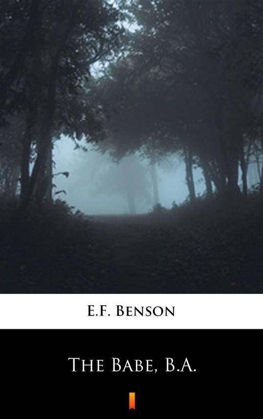 okładka The Babe, B.A., Ebook   E.F. Benson