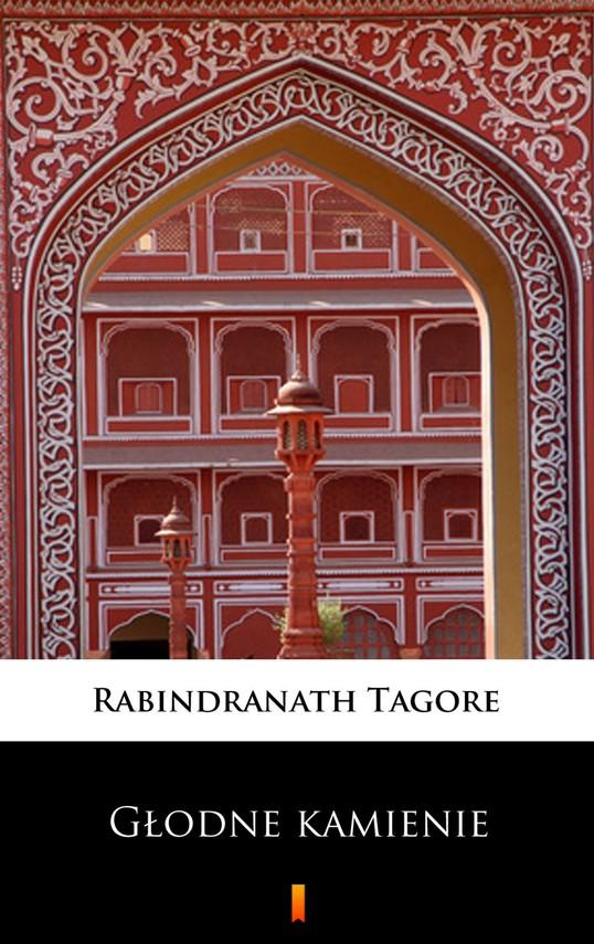 okładka Głodne kamienieebook   epub, mobi   Rabindranath Tagore