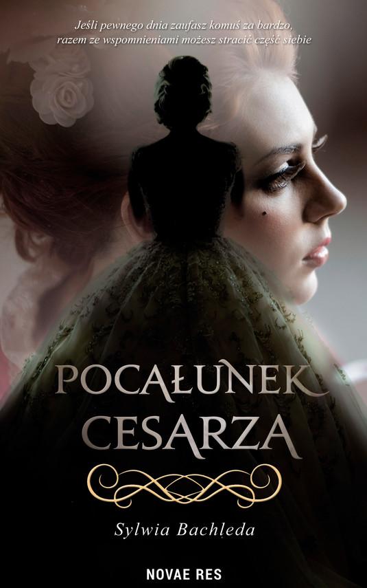 okładka Pocałunek cesarza, Ebook | Sylwia Bachleda