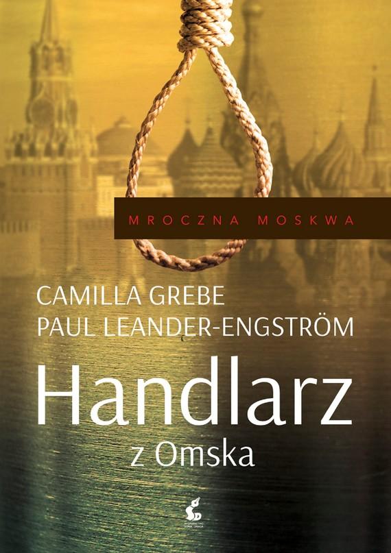 okładka Handlarz z Omska, Ebook | Camilla Grebe, Paul Leander-Engström