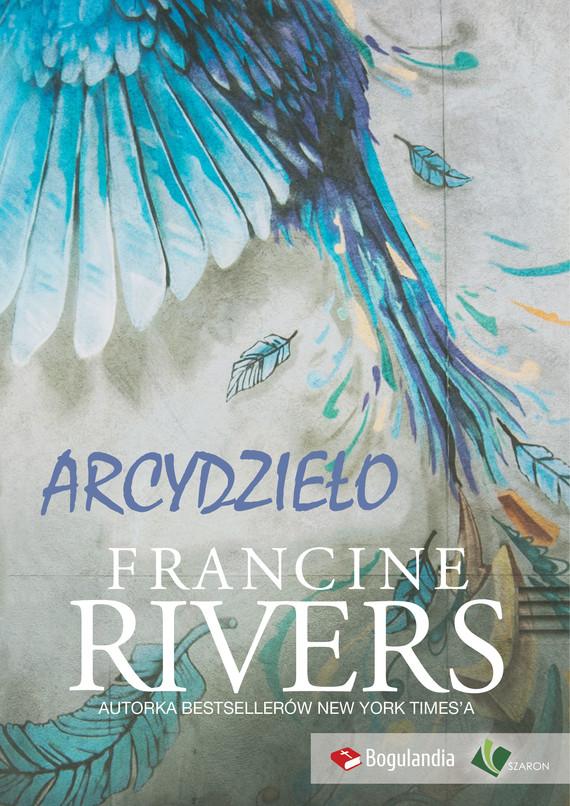 okładka Arcydzieło - Francine Rivers, Ebook   Francine Rivers