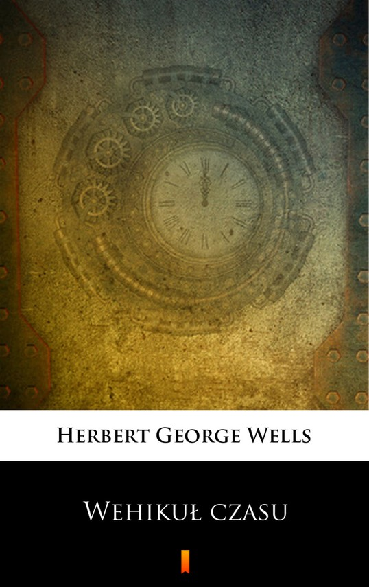 okładka Wehikuł czasu, Ebook   Herbert George Wells